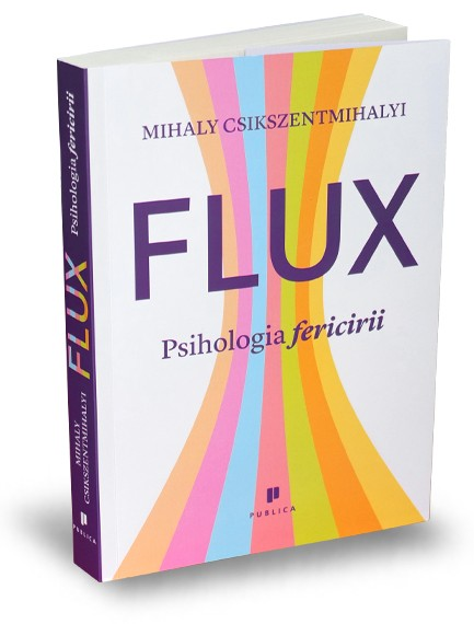 Flux. Psihologia fericirii
