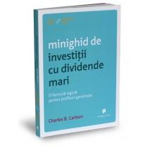 Minighid de investiţii cu dividende mari
