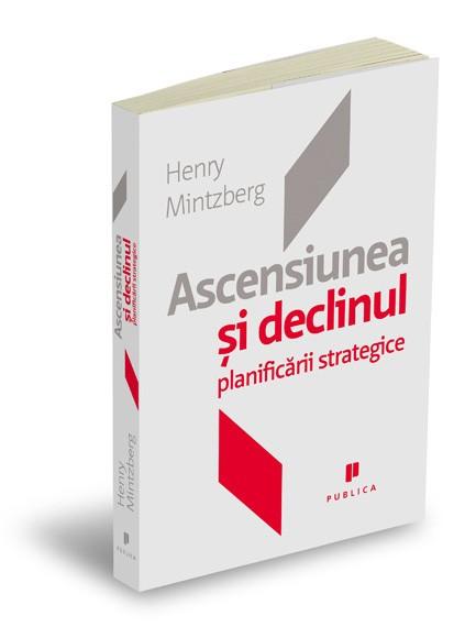 Ascensiunea şi declinul planificării strategice