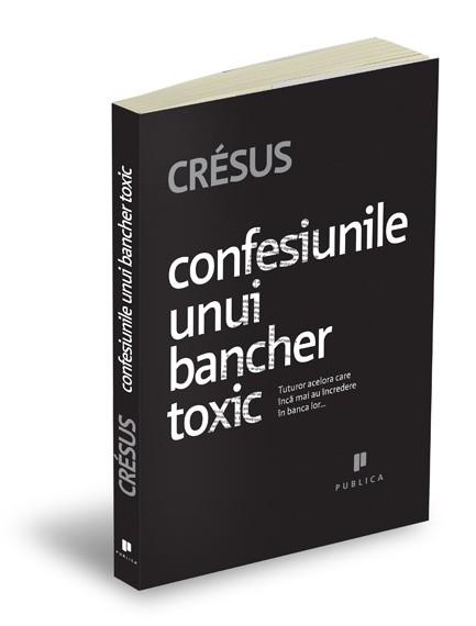 Confesiunile unui bancher toxic