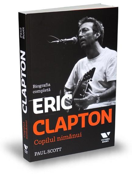 Eric Clapton. Copilul nimănui