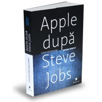Apple după Steve Jobs. Imperiul bântuit