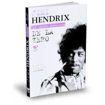 Jimi Hendrix: De la zero
