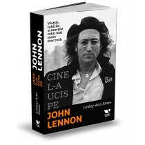 Cine l-a ucis pe John Lennon