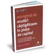 Minighid de mutări câștigătoare în piața de capital
