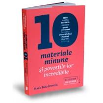 Zece materiale minune