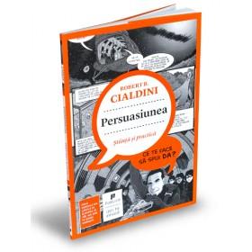 Persuasiunea — știință și practică