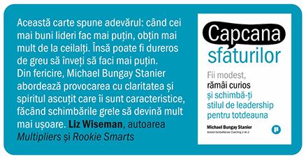 Capcana sfaturilor Michael Bungay Stanier