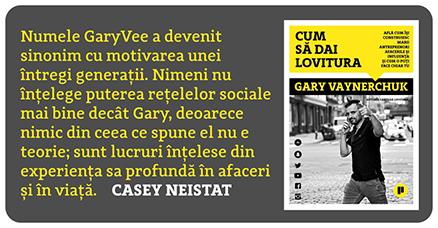 Cum sa dai lovitura Gary Vee
