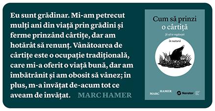 Cum să prinzi o cârtiță Marc Hamer