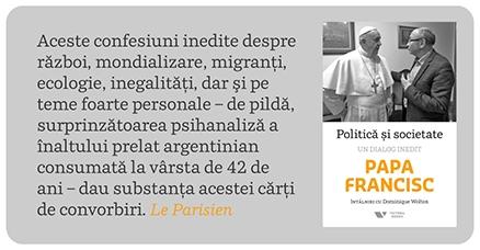 Papa Francisc Dominique Wolton Politică și societate