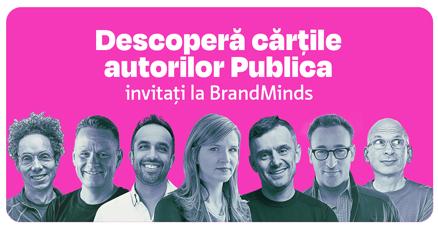Cărțile autorilor Publica invitați la Brand Minds